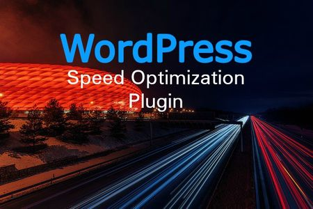 WordPress plugin for speed optimization